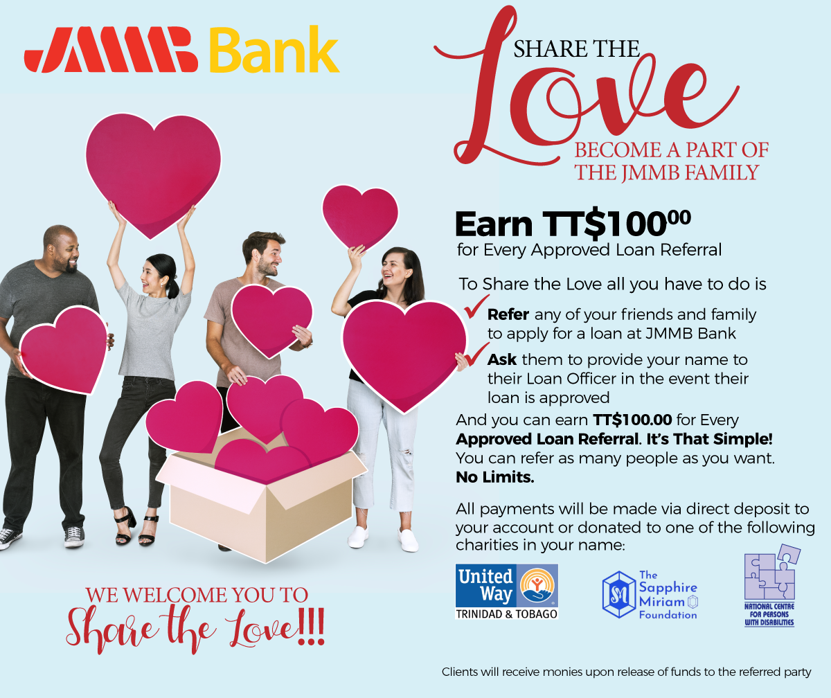 Share the LOVE - Earn TT$100 for every loan referral
